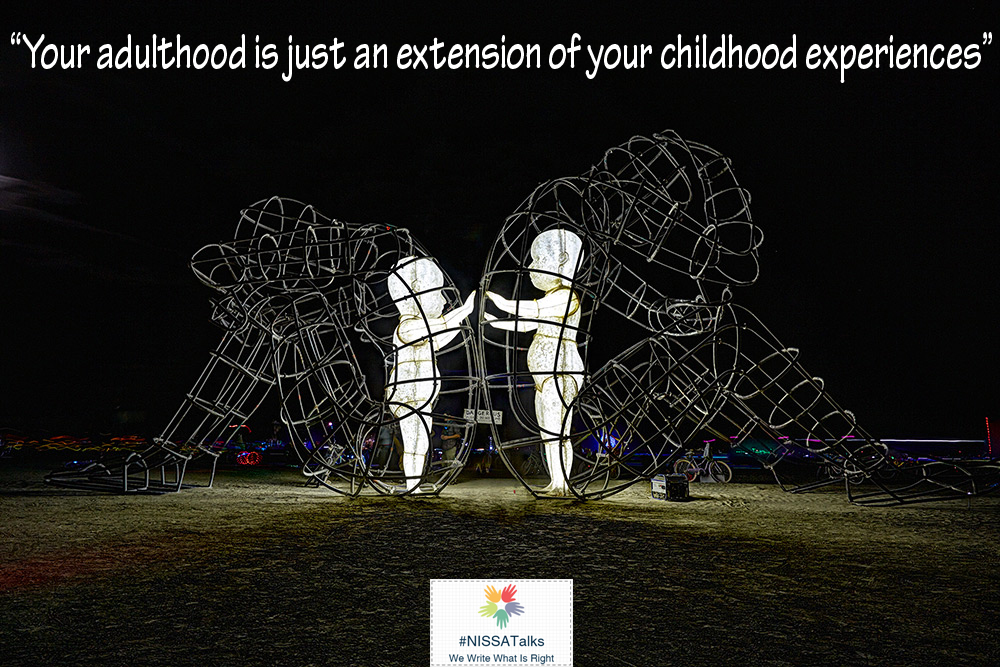 Adulthood = Extension of Childhood Experience